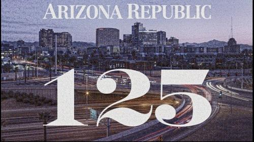 125 years of The Arizona Republic