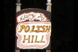 Welcome to Polish Hill