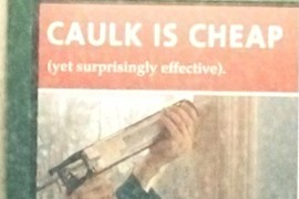 Caulk is cheap